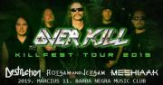 OVERKILL-Killfest 2019, Destruction, Flotsam&Jetsam, Meshiaak