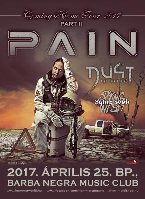 Pain: Coming Home Tour 2017