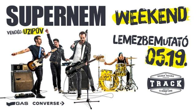 Supernem // Weekend lemezbemutató