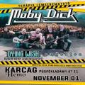 Dying Wish, Moby Dick, Angertea koncert