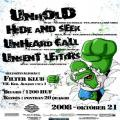 Unhold, Hide and Seek, Unset Letters, Unheard Call