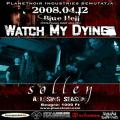WATCH MY DYING, A LOSING SEASON, SOLLEN, MINDCONTROL