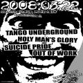 Suicide Pride, Holymenâ019s Glory, Tango Underground, Out Of Work