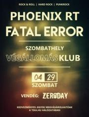 Fatal Error, Phoenix RT