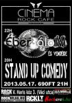 �ber�lom, Stand Up Comedy - Cinema Rock Cafe (2013.05.17.)