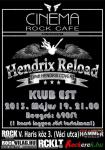 Hendrix Reload P�nk�sdi Klub Est - Cinema Rock Cafe (2013.05.19.)
