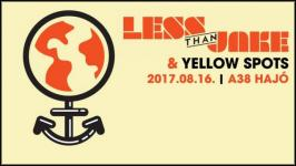 Less Than Jake (US), Yellow Spots - A38 Hajó (2017.08.16.)
