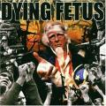 Dying Fetus-Destroy the Opposition
