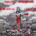 (Crossover/Thrasherek, akik ut�lj�ra nevetnek): IMPULSE MANSLAUGHTER - He Who Laughs Last...