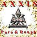 Axxis - Pure & Rough