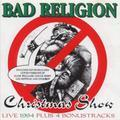 Bad Religion - Christmas Show (Bootleg)