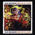Bad Religion - Dream Of Unity