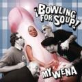Bowling for Soup - My Wena (EP)