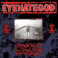 "Eyehategod - Preaching the ""End-Time"" Message (vűlogatás)"