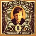 Flogging Molly - Whiskey On A Sunday