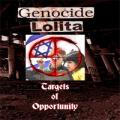 Genocide Lolita - Targets Of Opportunity
