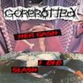 Gorerotted - Her Gash I Did Slash (Demo)