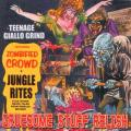 Gruesome Stuff Relish - Teenage Giallo Grind