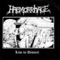 Haemorrhage - Live to Dissect Split with Terrorism
