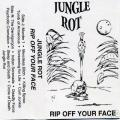 Jungle Rot - Rip Off Your Face (Demó,1995)
