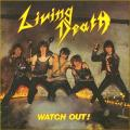 Living Death - Watch Out  	EP