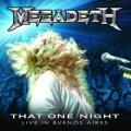Megadeth - That One Night: Live in Buenos Aires (LIVE)