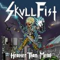 Skull Fist - Heavier Than Metal (EP)
