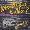 Smokie - WHO THE FOOK IS ALICE