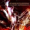 "Solitary Experiments -  Solitary Experiments - ""Advance Into Unknown"""