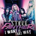 Steel Panther - I Want It That Way (Single)
