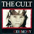 The Cult - Ceremony