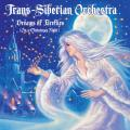 Trans - Siberian Orchestra - Dreams Of Fireflies