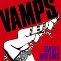 Vamps - Sweet Dreams   -VAMPS szám-