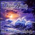 Visions of Atlantis - Eternal Endless Infinity